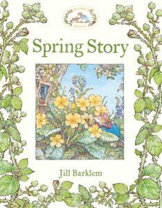 Spring Story by Jill Barklem