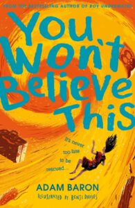 You Won't Believe This by Adam Baron